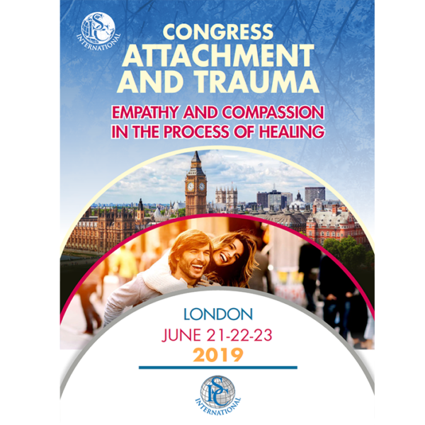 2019 LONDON – ATTACHMENT AND TRAUMA CONFERENCE – EMPATHY AND